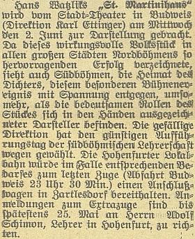 """Přihlášky na zvláštní vlak z Českých Budějovic (odjezd 23,30 hod.) do Vyššího Brodu pro návštěvníky divadelního představení hry jejího bratra Hanse Watzlika """"Sankt Martinihaus"""" (která prý """"zaznamenala ve všech velkých severočeských městech vynikající úspěch""""), režírované v roce 1926 v """"německé sezóně"""" českobudějovického městského divadla Karlem Ettingerem (1880-1940), jehož příjmení zřejmě prozrazuje židovský původ, přijímá podle této zprávy Mariin vyšebrodský učitelský kolega Adolf Schimon, rodák z Rožmberka nad Vltavou"""