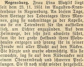 Zpráva z roku 1951 o jejím pobytu v řezenské nemocnici po zranění, které jí způsobil pes, vítající ji po návratu od kaple s manželovým umrlčím prknem