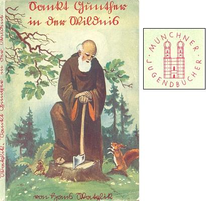 """Obálka (1926) prvního vydání manželovy knihy """"Sankt Gunther in der Wildnis"""" (tj. Svatý Vintíř v divočině), o jejíž poválečné vydání marně usilovala, jak patrno z jejího dopisu Skalitzkymu (nakladatelství Kösel & Pustet, Mnichov)"""