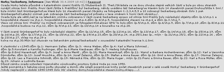 Text o zaniklé vsi uvádí i rodný dům čp. 13, majitel Josef Hruschka