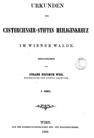 Titulní strana listináře cisterciáckého kláštera Heiligenkreuz ve Vídeňském lese, jehož byl editorem