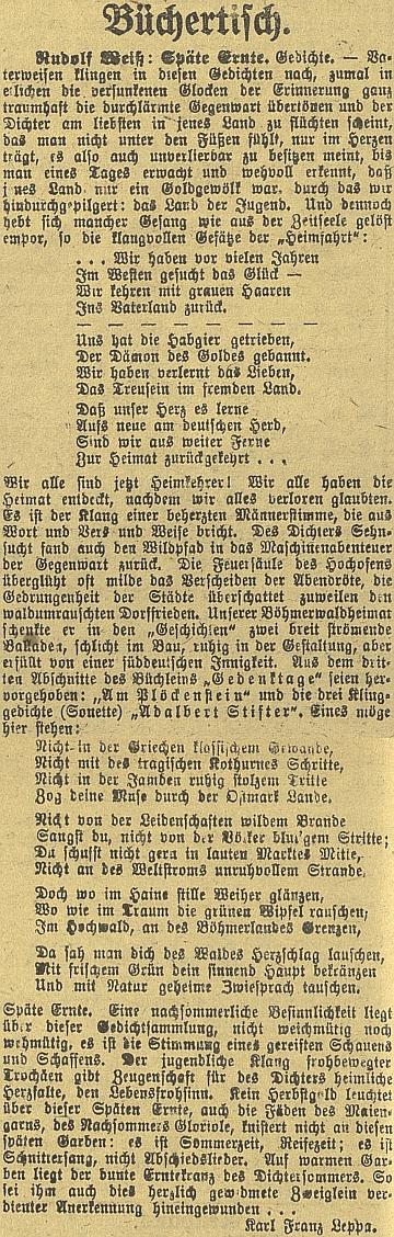 Recenze jeho knihy veršů z pera Karla Franze Leppy vyšla v Budweiser Zeitung dva měsíce před Weissovou smrtí