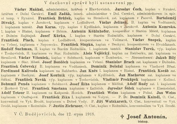 Byl ustanoven v srpnu 1918 kaplanem v Ondřejově, jak vysvítá z ordinariátního listu diecéze, a to ke stejnému datu jako jeho bratr dvojče Franz kaplanem v Polné, Dominik Kaindl v Dobré Vodě u Nových Hradů, Georg Watzkarsch vRožmitále na Šumavě a Justin Zichraser konventuálem ve Vyšším Brodě