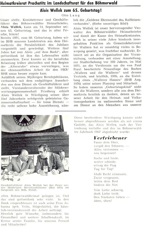 Pozdrav k jeho pětašedesátinám provází i snímek z roku 1975, kdy oslavil 50. jubileum práce v bavorském sdružení Raiffeisenverband