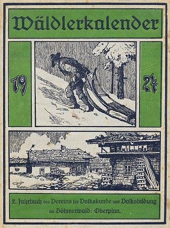 """Obálka (1924) šumavského kalendáře se dvěma kresbami Wilhelma Fischera a jeho textem o """"lesích domoviny"""" uvnitř"""