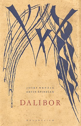 Obálka (1944) Karla Svolinského k dvojjazyčnému válečnému vydání libreta ke Smetanově opeře Dalibor v Melantrichu, které stejně jako k Libuši napsal Wenzig německy