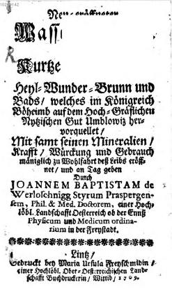 Titulní list (1709) jeho tisku o Omlenicích (text v horní části je neúplný: Neu-eröffneter Wasser-Schatz. Das ist: Kurtze Beschreibung)