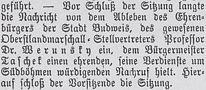 Jeho bratr Albert Werunsky byl čestným občanem města České Budějovice a když 29. prosince roku 1915 zemřel, vzpomněl Josef Taschek na nejbližší schůzi obecního výboru jeho zásluh o město a celé jižní Čechy