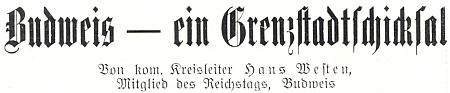 """Obálka slavnostního tisku ke krajskému sněmu NSDAP v Českých Budějovicích v červnu 1939, kde měl Westen hlavní článek pod názvem """"Budějovice - osud města na hranici"""" a byl v titulku uveden jako komisařský """"krajský vůdce"""" a """"člen říšského sněmu"""""""