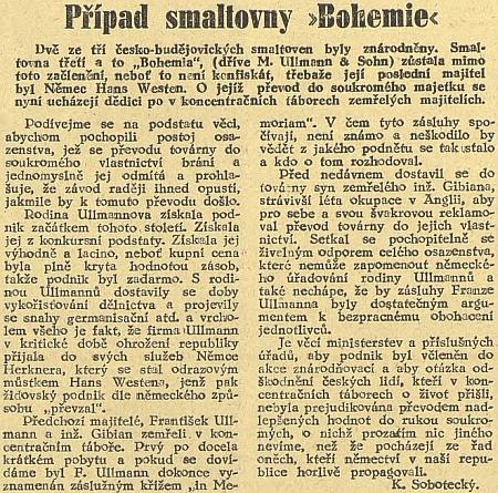 """Jihočeská pravda rozviřuje v prosinci 1946 případ smaltovny """"Bohemia"""", která připadla Westenovi jako konfiskát po židovské rodině Ullmannů, autorem článku silně očerňované (po roce 1989 získali firmu vrestituci potomci inženýra Gibiana)"""