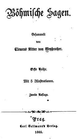 Titulní list (1865) jeho sbírky českých pověstí, kam zahrnul i pár ze Šumavy