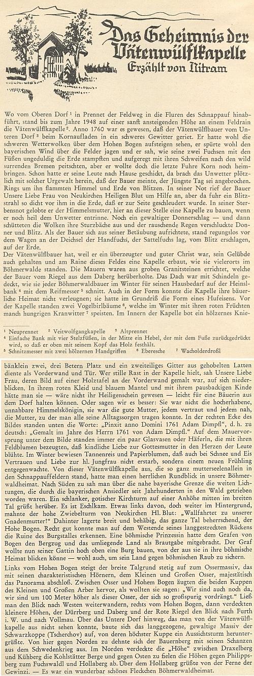 Úvod jeho románu o kapli při rodné šumavské vsi, který publikoval v letech 1961-1962 na pokračování v Glaube und Heimat pod pseudonymem Nitram