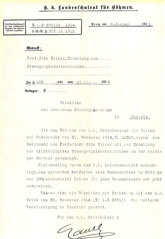 Tímto výnosem c.k. ministerstva kultu a vyučování byl v roce 1914 pověřen vyučováním nepovinné stenografie na českobudějovickém německém gymnáziu