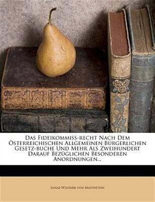Obálka (2012) reprintu jeho práce o rakouském fideikomisním právu