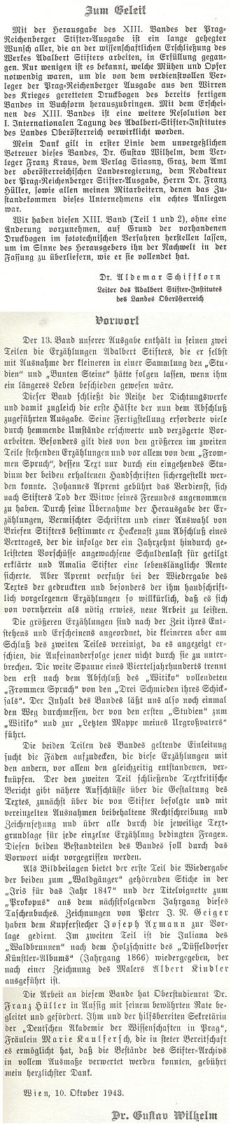 """Úvod Dr. Aldemara Schiffkorna (1958) k opožděnému vydání 13. svazku """"pražsko-libereckého"""" vydání Stifterova díla, k němuž Gustav Wilhelm napsal předmluvu už v říjnu válečného roku 1943"""