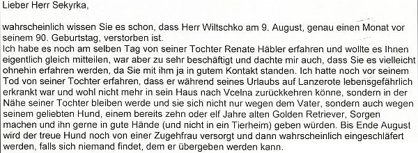 V dopise paní Hampelové Antonínu Sekyrkovi se zmiňuje i osud věrného zlatého retrievera, který po pánově úmrtí zřejmě nenašel opatrovatele
