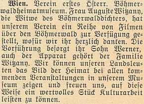 O jeho vdově Augustě a synu Wernerovi, kteří sezasloužili o promítání filmů o Šumavě ve vídeňském sdružení Verein erstes Österreichischen Böhmerwaldheimatmuseum
