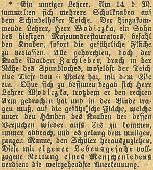 Zpráva českobudějovického německého listu o odvážném činu tehdy ani ne dvaadvacetiletého učitele Wodiczky, který v únoru roku 1908 zachránil život chlapce, topícího se v zamrzlém Šindlovském rybníce