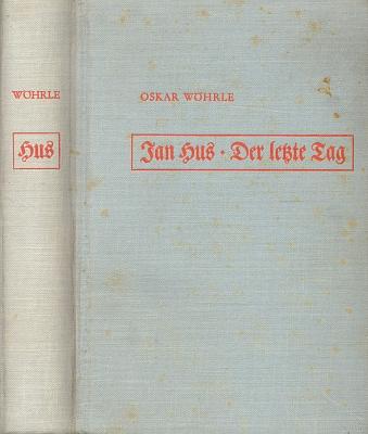 Vazba (1932) německého originálu jeho románu oHusovi