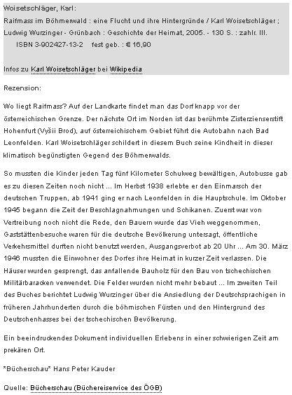 Recenze jeho knihy se zmínkou o Woisetschlägerově školní docházce do Leonfelden (dnes Bad Leonfelden), jeho poválečném bydlišti