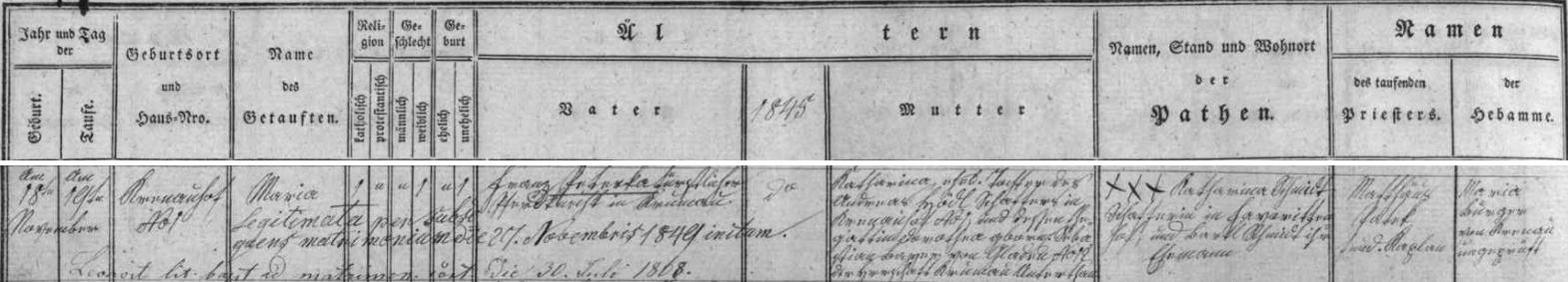 Záznam o narození a křtu jeho ženy Marie, dodatečně až legitimizované sňatkem svobodné matky Kathariny Hödlové s Franzem Peterkou, v matrice farní obce Kájov