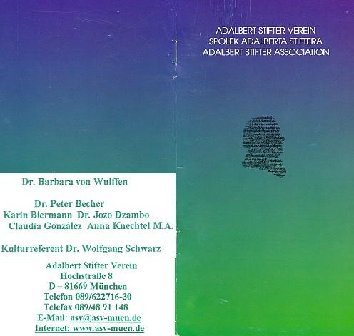 Obálka (2004) propagační brožury s logem Adalbert Stifter Verein, jehož se stala předsedkyní po O. H. Hajekovi