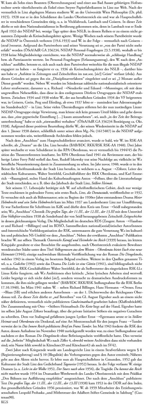 """Jeho životopis z knihy """"Literatur in Österreich 1938-1945"""" svědčí o tom, jak opravdově a podrobně se Rakousko vypořádává se svou nacistickou minulostí"""