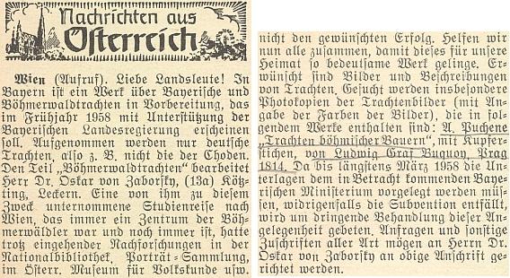 """Při přípravě své knihy o šumavských krajích hledal u čtenářů krajanského časopisu fotokopie mědirytu Ludwiga hraběte Buquoye (1783-1834), z knihy Antona Pucherny (1776-1852) """"Trachten böhmischen Bauern und Bauerinnen"""", vydané ve Vídni roku 1814"""