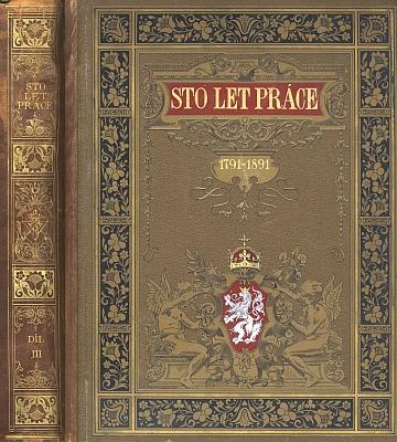 Vazba zprávy o všeobecné zemské jubilejní výstavě vroce 1891, konané na oslavu jubilea první průmyslové výstavy roku 1791 v Praze