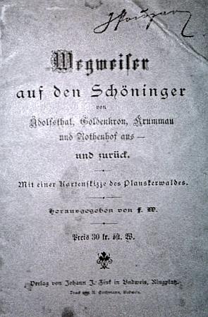 """Titulní list průvodce """"na horu Kleť, do Adolfova, Zlaté Koruny, na Krumlov, Červený Dvůr a zpět"""", který také vydal i""""s mapovým náčrtkem Blanského lesa"""" vroce 1894"""