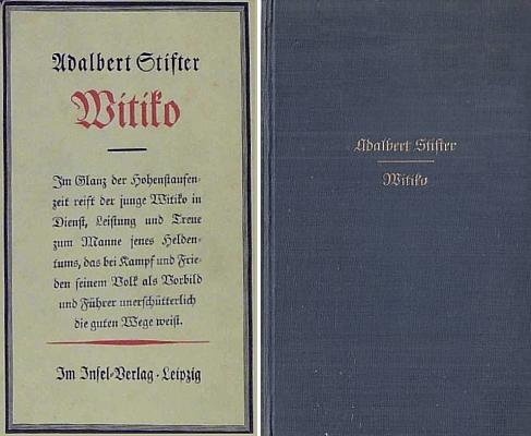 Obálka a vazba Zweigem recenzovaného vydání Stifterova románu Witiko v lipském nakladatelství Insel-Verlag